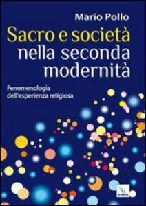 Copertina di 'Sacro e società nella seconda modernità'