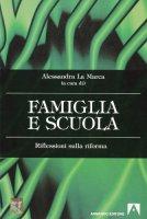 Famiglia e scuola - La Marca Alessandra