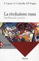La rivoluzione russa - Stefano Caprio, Giovanni Codevilla, Pierpaolo Poggio