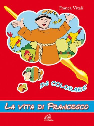 La vita di francesco da colorare libro vitali franca - Immagini di colorare le pagine del libro da colorare ...