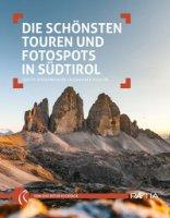 Die schönsten Touren und Fotospots in Südtirol - Niederwanger Judith, Pichler Alexander