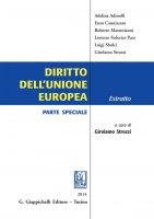 Diritto dell'Unione Europea - Adelina Adinolfi, Enzo Cannizzaro, Roberto Mastroianni, Lorenzo Federico Pace, Luigi Sbolci, Girolamo Strozzi