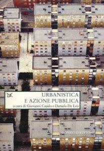 Copertina di 'Urbanistica e azione pubblica'