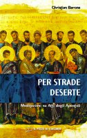 Per strade deserte - Barone Christian
