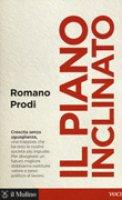 Il piano inclinato - Romano Prodi,  Giulio Santagata,  Luigi Scarola