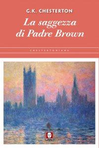 Copertina di 'La saggezza di Padre Brown'