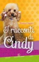 I racconti di Cindy - Ongaro Monica