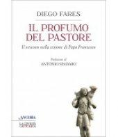 Il profumo del pastore - Diego Fares