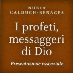 Copertina di 'I profeti, messaggeri di Dio'
