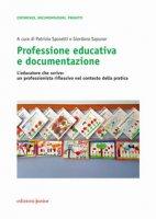 Professione educativa e documentazione. L'educatore che scrive: un professionista riflessivo nel contesto della pratica