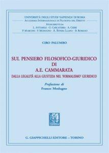 Copertina di 'Sul pensiero filosofico-giuridico di A. E. Cammarata. Dalla legalità alla giustizia nel «formalismo» giuridico'
