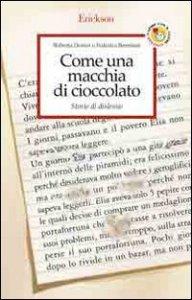 Copertina di 'Come una macchia di cioccolato. Storie di dislessie'