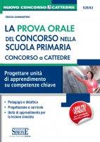 Concorso a Cattedre - La prova orale del concorso nella scuola primaria - Grazia Sammartino