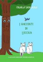 Racconti di Leccius. (I) - Chiara Taormina
