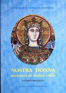 Copertina di 'Nostra donna coronata di dodici stelle'