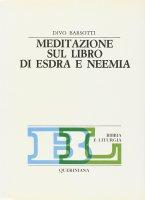 Meditazione sul libro di Esdra e Neemia - Barsotti Divo