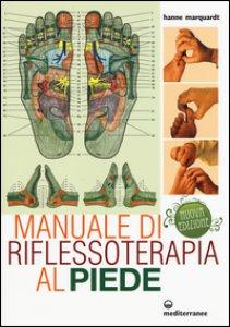 Copertina di 'Manuale di riflessoterapia al piede'