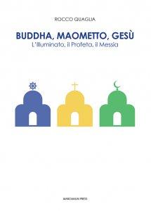 Copertina di 'Buddha, Maometto, Gesù'