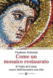 Copertina di 'Come un mosaico restaurato'
