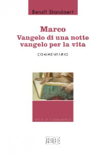 Copertina di 'Marco: Vangelo di una notte vangelo per la vita'