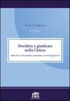 Decidere e giudicare nella Chiesa - Gherri Paolo