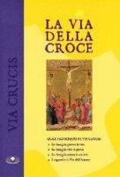 Via della Croce - Autori vari