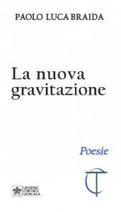 Copertina di 'La nuova gravitazione'