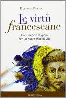 Virtù francescane - Ruffo Raffaele