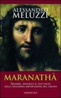 Maranathà - Meluzzi Alessandro