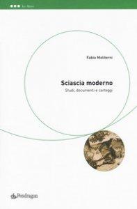Copertina di 'Sciascia moderno. Studi, documenti e carteggi'