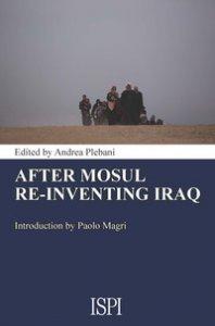 Copertina di 'After Mosul. Re-inventing Iraq'