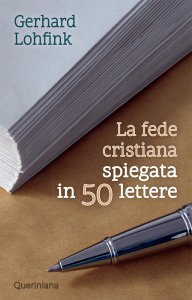 Copertina di 'La fede cristiana spiegata in 50 lettere'