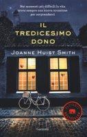 Il tredicesimo dono - Huist Smith Joanne