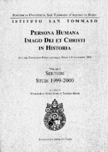Copertina di 'Persona humana imago Dei et Christi in historia. Atti del Congresso Internazionale. Roma, 6-8 settembre 200'