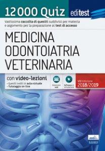 Copertina di 'EdiTEST. Medicina, odontoiatria, veterinaria. Teoria. 12000 quiz. Per la preparazione ai test di accesso'