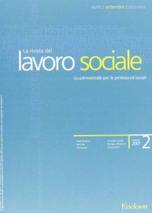 Copertina di 'Lavoro sociale. Quadrimestrale di metodologia e cultura per le professioni sociale (2007)'