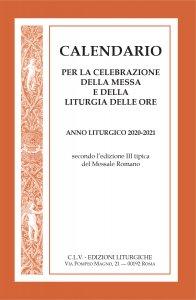 Copertina di 'Calendario per la celebrazione della Messa e della Liturgia delle Ore'