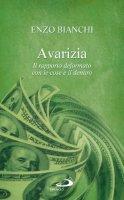 Avarizia - Enzo Bianchi