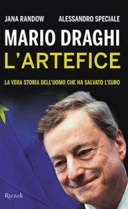 Copertina di 'Mario Draghi. L'artefice'