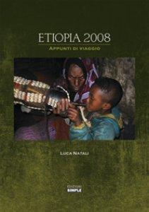 Copertina di 'Etiopia 2008. Appunti di viaggio'