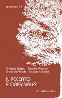 Il peccato è originale? - Ernesto Borghi , Sandro Vitalini , Gaia De Vecchi , Luciano Locatelli
