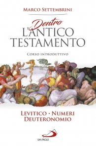 Copertina di 'Dentro l'Antico testamento. Levitico-Numeri-Deuteronomio'
