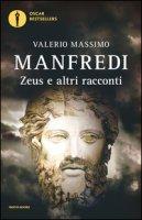Zeus e altri racconti - Manfredi Valerio Massimo