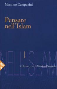 Copertina di 'Pensare nell'Islam'