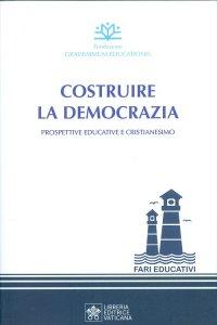 Copertina di 'Costruire la democrazia'