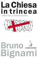 La Chiesa in trincea - Bruno Bignami