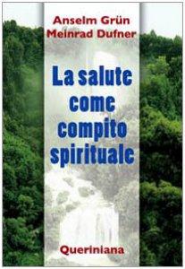 Copertina di 'La salute come compito spirituale'