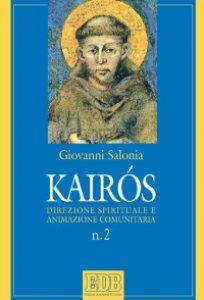 Copertina di 'Kairòs. Direzione spirituale e animazione comunitaria'