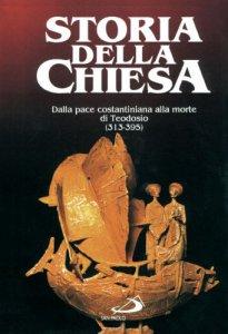 Copertina di 'Dalla pace costantiniana alla morte di Teodosio (313 - 395) [vol_3]'