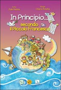 Copertina di 'In principio... secondo il piccolo Francesco'